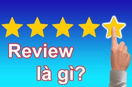 Review là gì